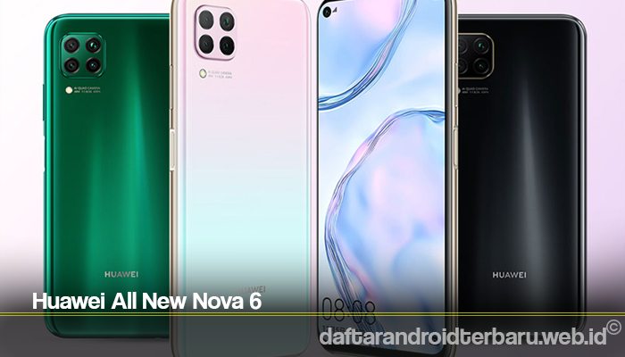 Huawei All New Nova 6
